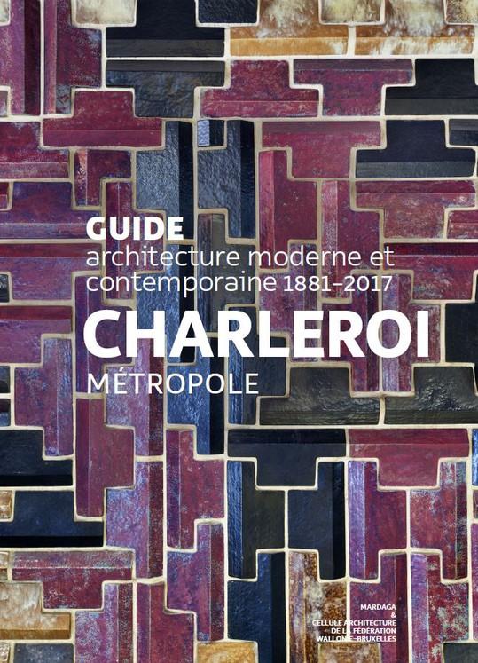 Charleroi Métropole 1881-2017