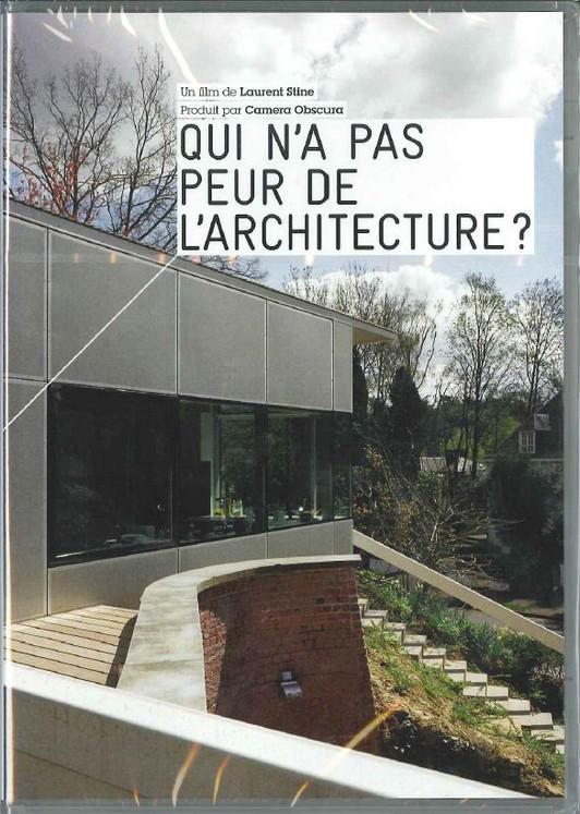 Qui n'a pas peur de l'architecture ?