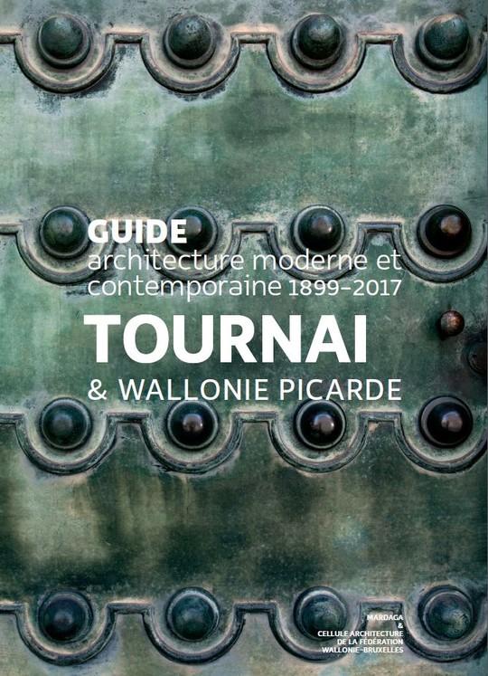 Tournai & Wallonie picarde 1899-2017