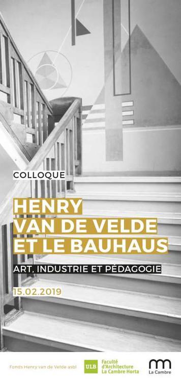 Henry Van de Velde et le Bauhaus