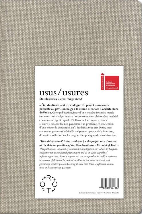 Usus / usures. État des lieux / How things stand
