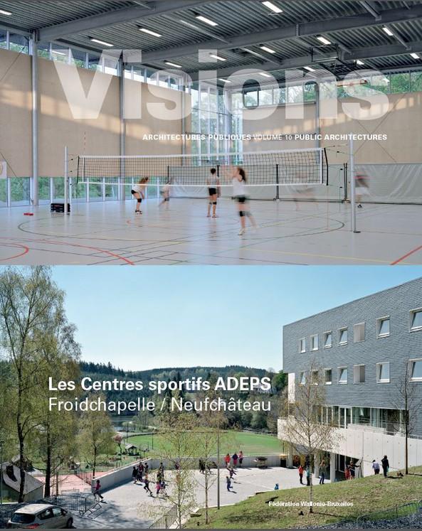 Les Centres sportifs ADEPS de Froidchapelle et Neufchâteau