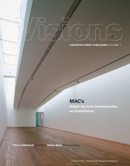 MAC's - Musée des Arts contemporains au Grand-Hornu